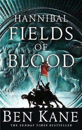 Ben Kane Fields of Blood Signed Ltd HB