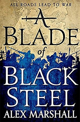 Alex Marshall A blade of Black Steel Signed 1st