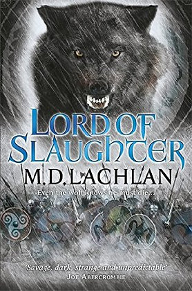 M D Lachlan : Lord of Slaughter Signed 1st HB