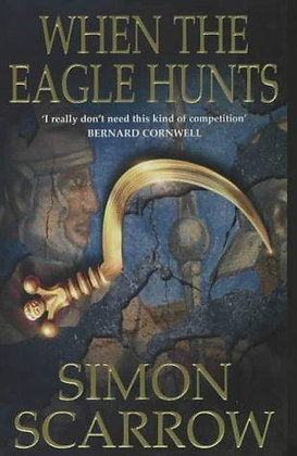 Simon Scarrow When the Eagle Hunts signed