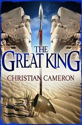 Christian Cameron The Great King Signed Ltd HB
