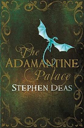 Stephen Deas Adamantine Palace signed 1st HB