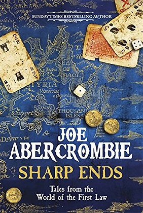 Joe Abercrombie: Sharp Ends Limited edition signed