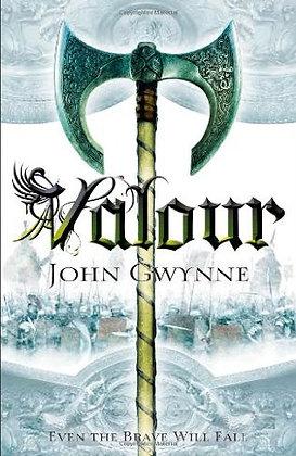John Gwynne: Valour Signed 1st HB
