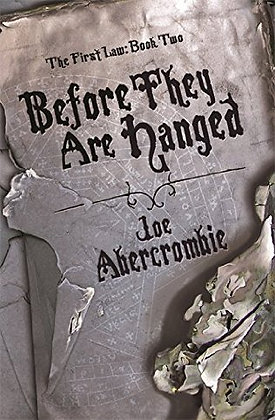 Joe Abercrombie Before they are Hanged Signed 1st