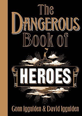 Conn Iggulden: Dangerous Book of Heroes Signed 1st