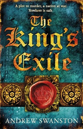 Andrew Swanston The Kings Exile signed 1st HB