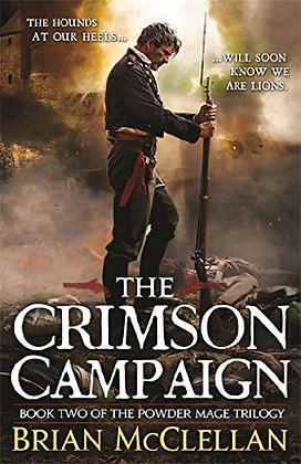 Brian McClellan: Crimson Campaign Signed 1st HB