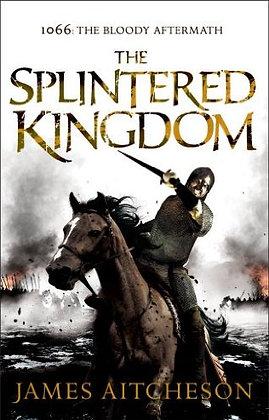James Aitcheson: Splintered Kingdom Signed 1st HB