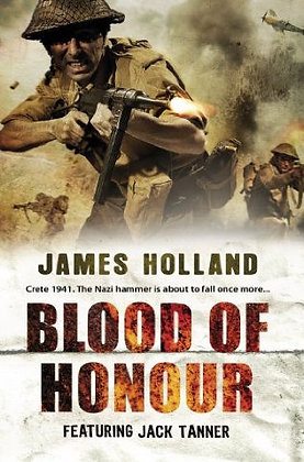 James Holland: Blood of Honour signed 1st Edition