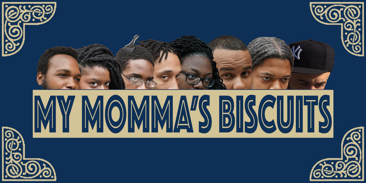My Momma's Biscuits Improv