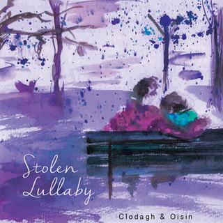 Clodagh and Oisin - Stolen Lullaby Single