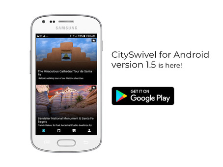 CitySwivel for Android //                    1.5 now available