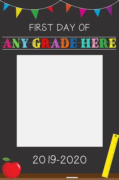 First Day of School - Blackboard Polaroid  (Preschool-Fifth Grade) - 24x36