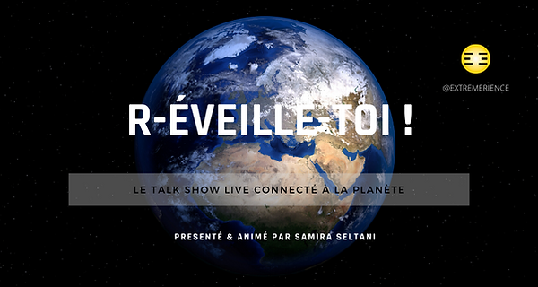 Talk_Show_R-ÉVEILLE-TOI_Extrèmerience_