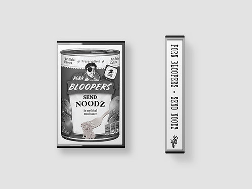 Porn Bloopers - Send Noodz Cassette