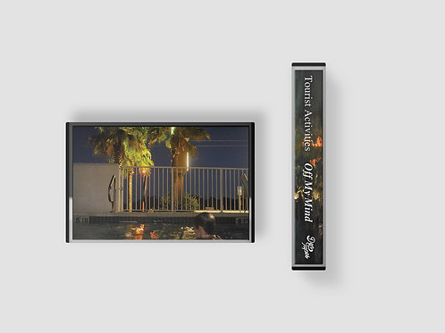Tourist Activities - Off My Mind Cassette