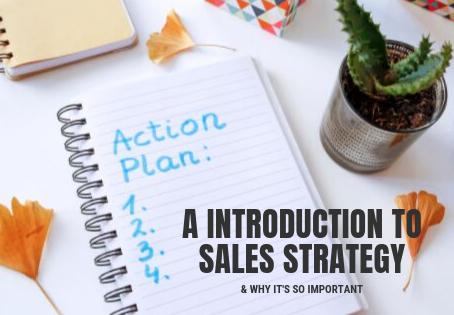 What is a Sales Strategy and why is it important to have one?