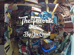 Joe Correll's play The Favorite