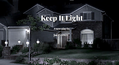 Joe Correll's play Keep It Light