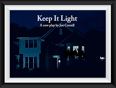 Keep it Light play by playwright Joe Correll