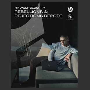 RELATÓRIO: HP Wolf Security (Rebellions & Rejections Report) - 2021