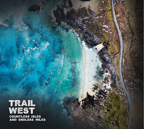 Trail West - Countless Isles and Endless Miles