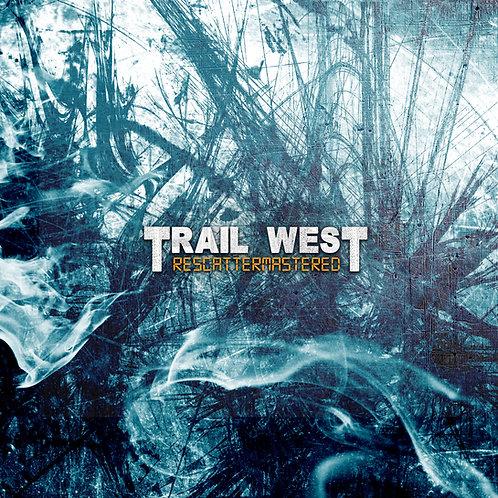 Trail West - Rescattermastered