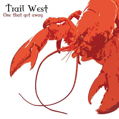 Trail West - One That Got Away