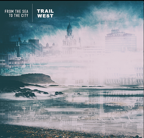Trail West - From the Sea to the City