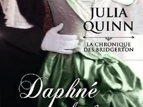La Chronique des Bridgerton tome 1 : Daphné, Julia Quinn
