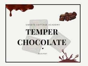 การ Temper Chocolate คืออะไร? ทำไมเราต้อง Temper?