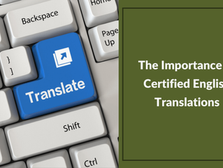 The Importance of Certified English Translations
