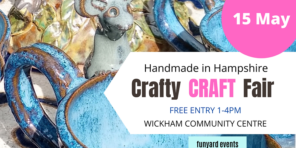CRAFTY CRAFT FAIR  Wickham, Hampshire | May