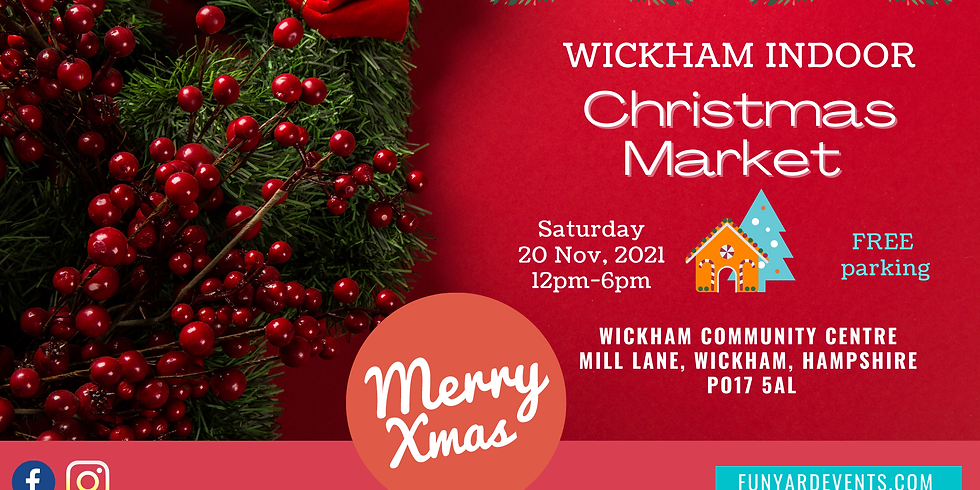 WICKHAM CHRISTMAS MARKET | Nov 2021