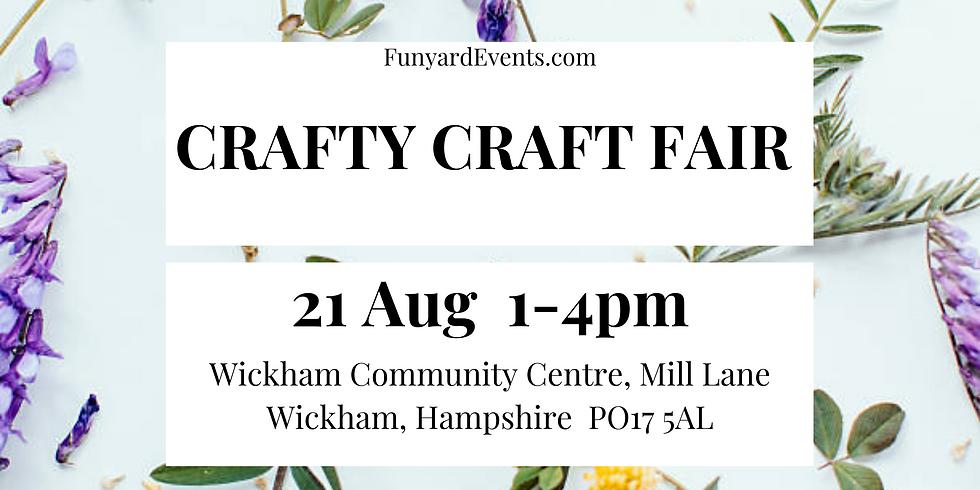CRAFTY CRAFT FAIR  Wickham, Hampshire   August