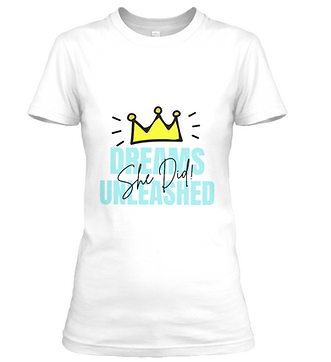 Dreams UnleaSHEd Signature Tee.png