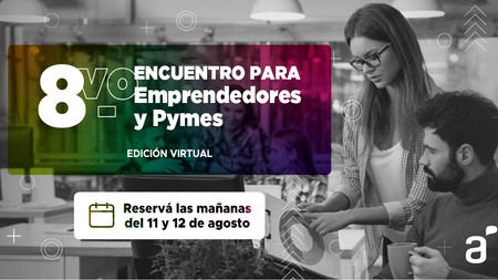 Visitanos en el 8vo. encuentro para Emprendedores y Pymes