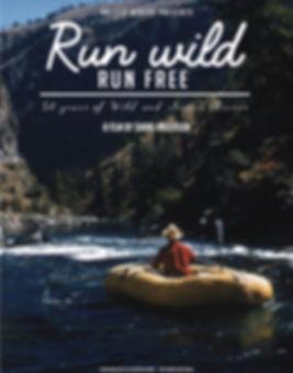 Run Wild Run Free poster rafting no logo