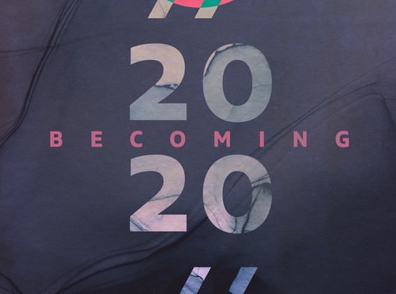 Becoming 2020 Showcard