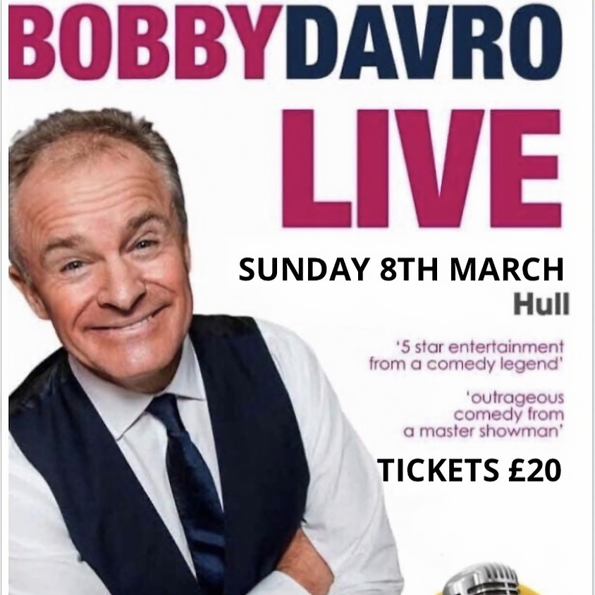 Bobby Davro plus Support act