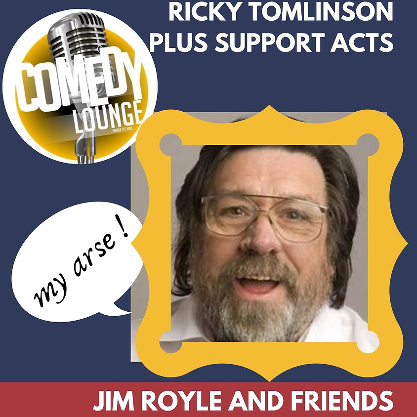 RICKY TOMLINSON AND FRIENDS