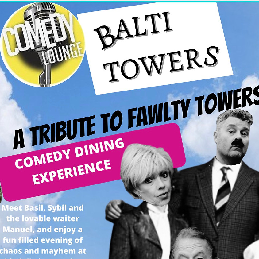 Balti Towers a Tribute to Fawlty Towers