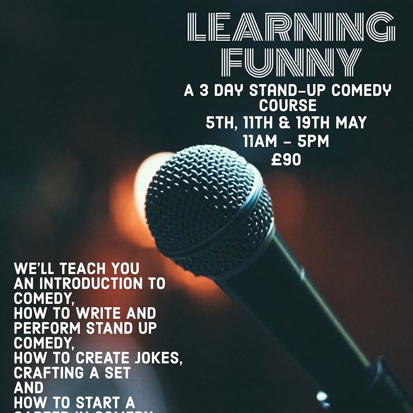 LEARNING THE FUNNY 3 DAYS COMEDY COURSE