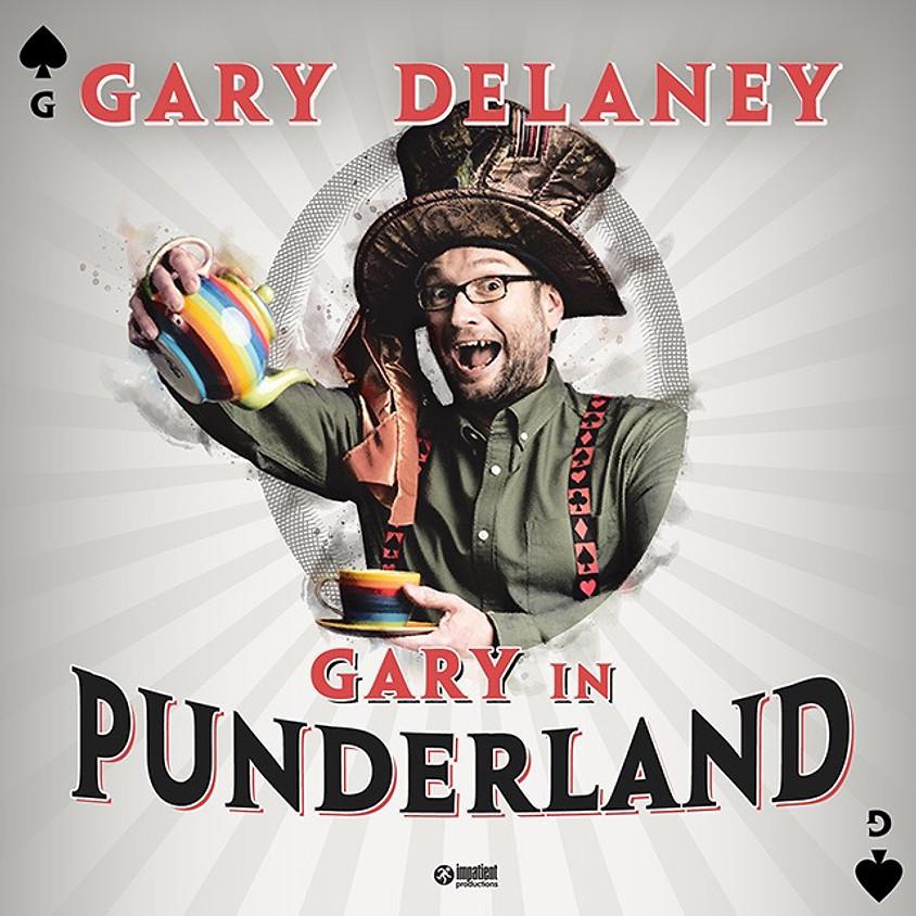 "GARY DELANEY  "" Gary in Punderland """