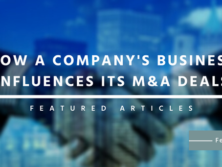 [Infographic] How a Company's Business Influences its M&A Deals?