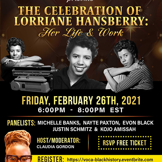 The Celebration of Lorraine Hansberry: Her Life and Work