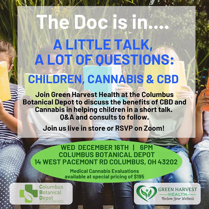 A Little Talk, A Lot of Questions: Children, Cannabis and CBD
