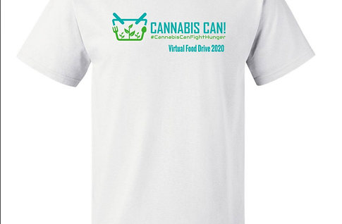 Cannabis Can!  #CannabisCanFightHunger T-shirt