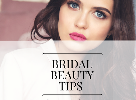 Bridal Beauty Tips | Wedding Planning Tips and Tricks | Danielle Harris Bridal Guide